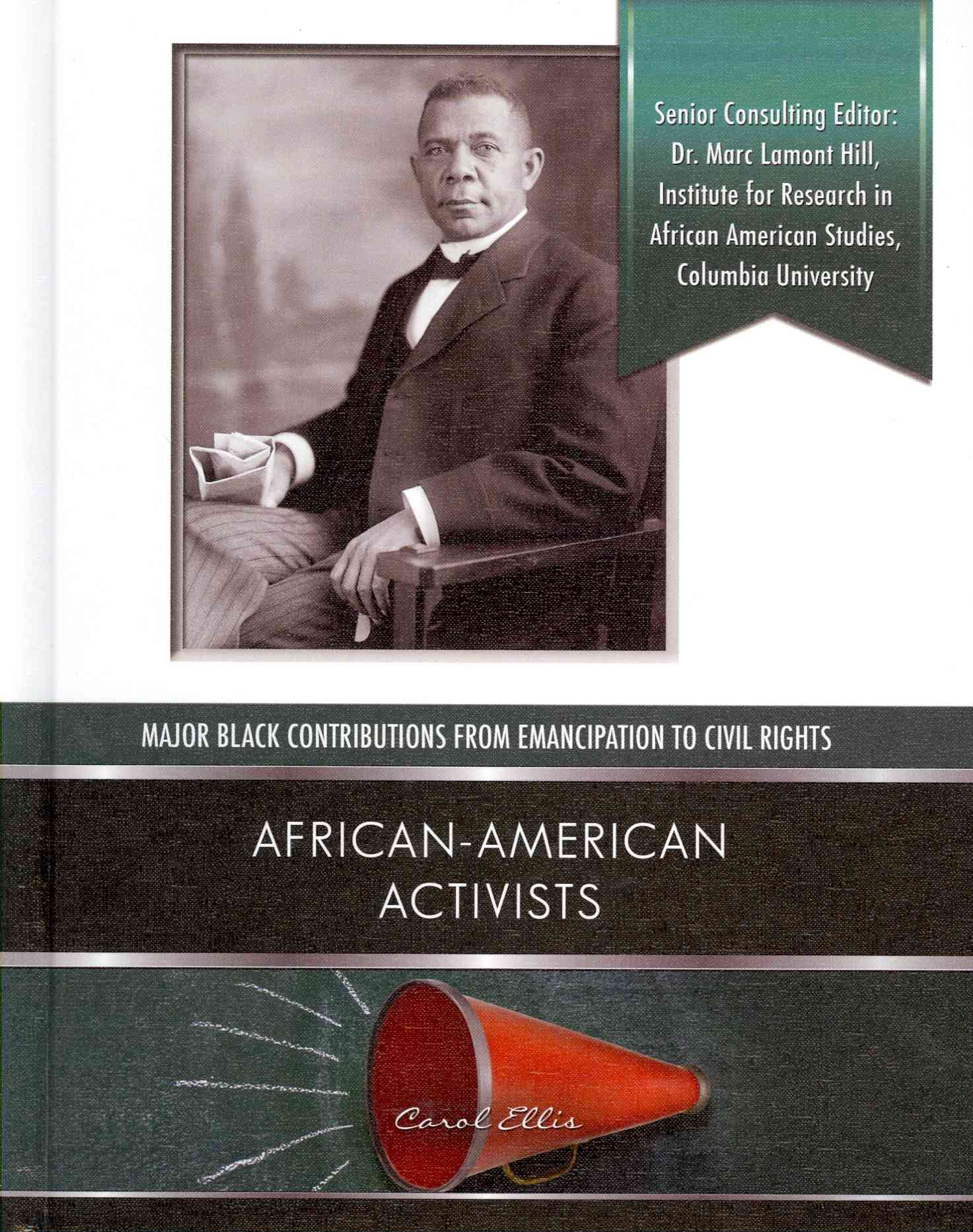 African American Activists By Ellis, Carol